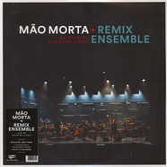 Mao Morta + Remix Ensemble - Live At Theatro Circo