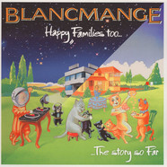 Blancmange - Happy Families Too