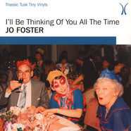 Jo Foster - I'll Be Thinking Of You All The Time