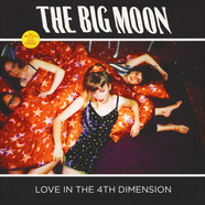 Big Moon, The - Love In The 4th Dimension