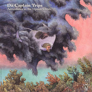 Da Captain Trips - Adventures In The Upside Down Colored Vinyl Edition