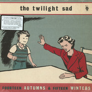 Twilight Sad, The - Fourteen Autumns And Fifteen Winters