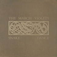 March Violets, The - Snake Dance
