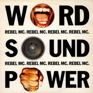 Rebel MC - Word, Sound And Power