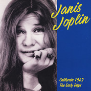 Janis Joplin - California 1962: The Early Years