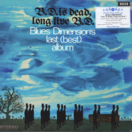 Blues Dimension - B.D. Is Dead, Long Live B.D. Blue Vinyl Edition