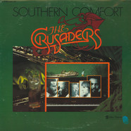 The Crusaders - Southern Comfort