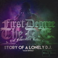 First Degree The D.E. & The Fahrenheit - Story Of A Lonely DJ