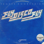 Tender Aggression - Fly Disco Fly