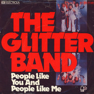 Glitter Band, The - People Like You And People Like me