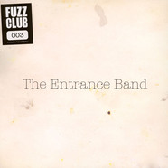 Entrance Band - Fuzz Club Session