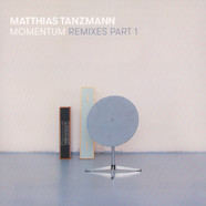 Matthias Tanzmann - Momentum Remixes Part 1