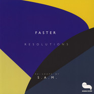 Faster - Resolutions S.A.M. Remix
