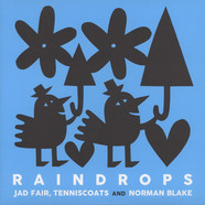 Jad Fair & Tenniscoats & Norman Blake - Raindrops