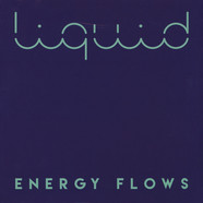 Liquid - Energy Flows
