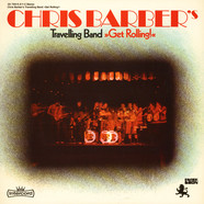 Chris Barber's Travelling Band - Get Rolling!