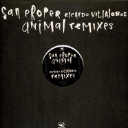 San Proper - Animal (Ricardo Villalobos Remixes)