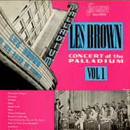 Les Brown And His Band Of Renown - Concert At The Palladium Vol 1