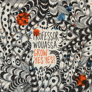Professor Wouassa - Grow Yes Yes!