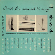 Professor Liang Tsai-Ping and His Group - China's Instrumental Heritage