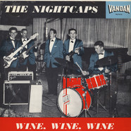 Nightcaps - Wine, Wine, Wine
