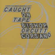 Thurston Moore & John Moloney and Bishop, Orcutt, Corsano - Parallelogram A La Carte