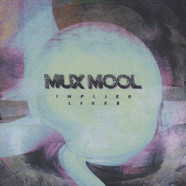 Mux Mool - Implied Lines