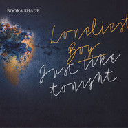 Booka Shade - Loneliest Boy / Just Like Tonight Feat. Craig Walker