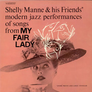 Shelly Manne & His Friends - Modern Jazz Performances Of Songs From My Fair Lady