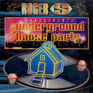 Roger Sanchez - The Underground House Party