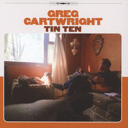 Greg Cartwright - Tin ten