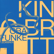 King Britt presents Oba Funke - Uzoamaka Part 2