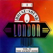 Various - The House Sound Of London - Vol. IV -