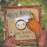 Red Axes - The Beach Goths