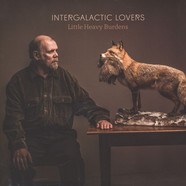 Intergalactic Lovers - Little Heavy Burdens