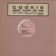 Cookie - Best Part Of Me (Joey Negro / Kerri Chandler Mixes)