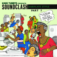 King Tubby - King Tubbys Presents: Soundclash Dubplate Style Part 2