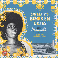 V.A. - Sweet As Broken Dates: Lost Somali Tapes