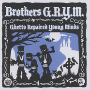 Brothers G.R.Y.M. (Too Poetic, Brainstorm & E#) - Ghetto Repaired Young Minds EP(1989-1992)