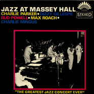Charlie Chan, Dizzy Gillespie, Bud Powell, Max Roach, Charles Mingus - Jazz At Massey Hall