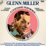 Glenn Miller And His Orchestra - A Legendary Performer