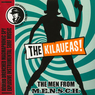 Kilaueas,The - The Men From M.E.N.S.C.H.