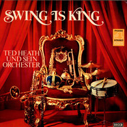 Ted Heath - Swing Is King