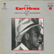Earl Hines - At His Rare Of All Rarest Performances Vol.1