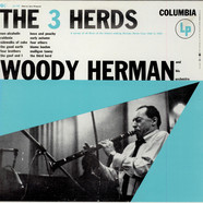 Woody Herman And His Orchestra - The 3 Herds