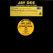 Jay Dee feat. Frank-N-Dank - Off Ya Chest