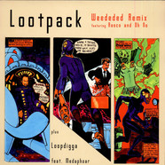 Lootpack - Weededed Remix