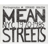 Ed Grazda - Mean Streets: NYC 1970 - 1985
