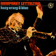 Humphrey Lyttelton - Hazy Crazy & Blue