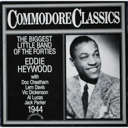 Eddie Heywood - The Biggest Little Band Of The Forties